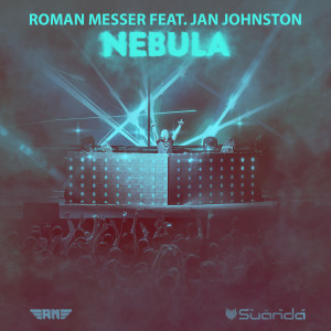 Roman Messer feat. Jan Johnston - Nebula